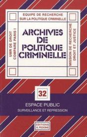 Archives De Politique Criminelle T.32 ; Espace Public ; Surveillance Et Repression - Couverture - Format classique