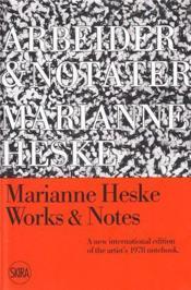 Marianne Heske Works And Notes /Francais/Anglais/Allemand - Couverture - Format classique
