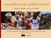 Le grand livre du cyclisme français (édition 2012) - Couverture - Format classique