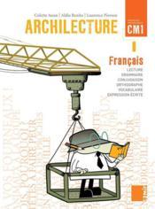 ARCHILECTURE ; livre de l'élève ; CM1 - Couverture - Format classique