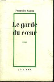 Le Garde Du Coeur. - Couverture - Format classique
