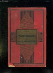 Les Contrebandiers Du Val Des Trois Hetres. Nouvelle Edition. - Couverture - Format classique