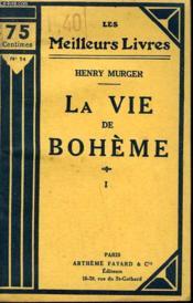 Scene De La Vie De Boheme. Tome 1 . Collection : Les Meilleurs Livres N° 14. - Couverture - Format classique