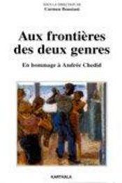 Aux Frontieres Des Deux Genres. En Hommage A Andree Chedid - Intérieur - Format classique