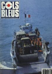 COLS BLEUS. HEBDOMADAIRE DE LA MARINE ET DES ARSENAUX N°2193 DU 28 NOVEMBRE 1992. LE TRANSIT MARITIME par LE COLONEL OSSANT / LI Y A 50 ANS, LA BATAILLE DE L'ATLANTIQUE par R. DE RENTY / UN AVISO AUX EMIRATS par LES ENSEIGNES DU DROGOU / NUITS BLANCHES .. - Couverture - Format classique