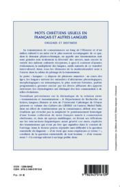 Mots chrétiens usuels en francais et autres langues ; origines et destinees - 4ème de couverture - Format classique