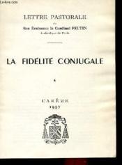La Fidelite Conjugale - Couverture - Format classique