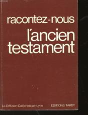 Racontez-Nous L'Ancien Testament - Couverture - Format classique
