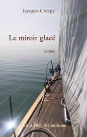 Le miroir glacé - Couverture - Format classique