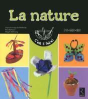 La nature ; petite section, moyenne section, grande section - Couverture - Format classique