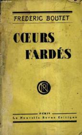 Coeurs Fardes - Incomplet . - Couverture - Format classique