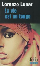 La vie est un tango - Couverture - Format classique