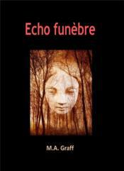 Echo Funebre - Couverture - Format classique