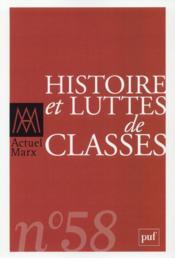 REVUE ACTUEL MARX N.58 ; histoire et luttes de classes - Couverture - Format classique