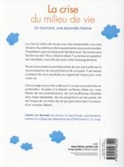 La crise du milieu de vie ; un tournant ; une seconde chance - 4ème de couverture - Format classique