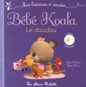 Tout carton sonore ; bébé Koala, le doudou - Couverture - Format classique