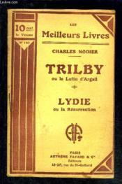 Tribly Ou Le Lutin D Argail- Lydie Ou La Resurrection - Couverture - Format classique