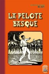 La pelote basque - Couverture - Format classique