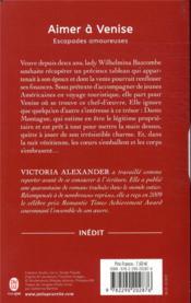 Escapades amoureuses T.2 ; aimer à Venise - 4ème de couverture - Format classique