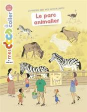 Le parc animalier - Couverture - Format classique