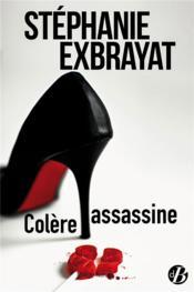 Colère assassine - Couverture - Format classique