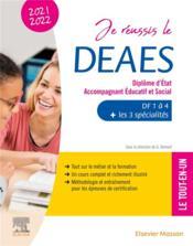 Je réussis le DEAES, diplôme d'Etat accompagnant éducatif et social (édition 2021/2022) - Couverture - Format classique