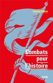 Combats pour l'histoire - Couverture - Format classique