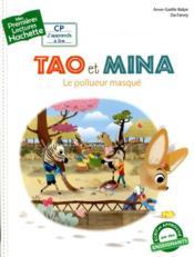 Mes premières lectures ; Tao et Mina ; le pollueur masqué - Couverture - Format classique