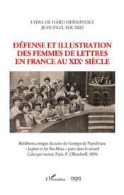 Défense et illustration des femmes de lettres en France au XIXe siècle - Couverture - Format classique