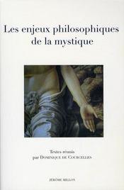 Les enjeux philosophiques de la mystique - Intérieur - Format classique