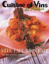 Vite fait, bien fait ; 60 recettes express et gourmandes - Intérieur - Format classique