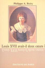 Louis Xvii Avait-Il Deux Coeurs ? - Intérieur - Format classique