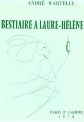 Bestiaire A Laure Helene - Couverture - Format classique