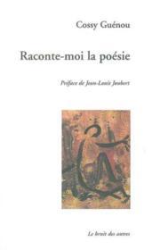 Raconte Moi La Poesie - Couverture - Format classique