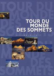 Le tour du monde des sommets - Intérieur - Format classique