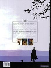 Trent ; INTEGRALE VOL.2 ; T.4 A T.6 - 4ème de couverture - Format classique
