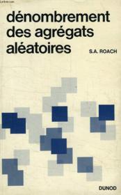 Denombrement Des Agregats Aleatoires - Couverture - Format classique