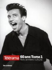 telecharger Telerama 60 ans t.1 – nos annees culture livre PDF en ligne gratuit