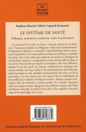 Le système de santé t.66 ; politique, assurances, médecine, soins et préparation - 4ème de couverture - Format classique