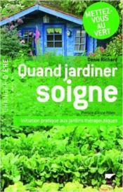 Quand jardiner soigne - Couverture - Format classique