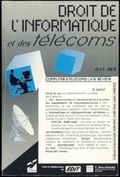 DROIT DE L'INFORMATIQUE ET DES TÉLÉCOMMUNICATIONS, Computer & Telecoms law review avec la collaboration de EDIT Économie et Droit de l'Informatique et des Télécommunications. Années 1988 (fasc. 1, 2 et 3), 1994 (fasc. 2) et 1998 fasc. (2) - Couverture - Format classique