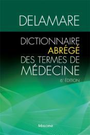 Dictionnaire abrégé des termes de médecine (6e édition) - Couverture - Format classique
