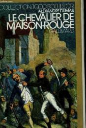Le Chevalier De Maison-Rouge. Collection : 1 000 Soleils Or. - Couverture - Format classique