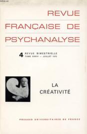 REVUE FRANCAISE DE PSYCHANALYSE N°4 TOME 36 : La créativité - Couverture - Format classique