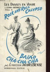 Les Danses En Vogue Et Leurs Theories Tome Ii : Rock And Roll - Calypso - Baiao - Cha Cha Cha - Couverture - Format classique