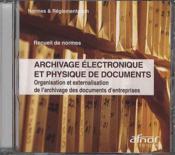 Archivage électronique et physique de documents - Organisation et externalisation de l'archivage des documents d'entreprises - Couverture - Format classique