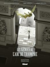 Les génies de l'Arc de Triomphe - Couverture - Format classique