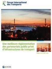 Une meilleure réglementation des partenariats public-privé d'infrastuctures de transport - Couverture - Format classique