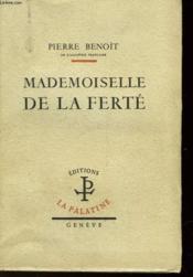 Mademoiselle De La Ferte - Couverture - Format classique