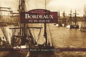 Bordeaux vu du fleuve - Couverture - Format classique